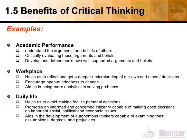 benefits of critical thinking to society Benefits of debating decades of academic research have proven that the benefits that accrue as a result of improving rigorous higher order and critical thinking.