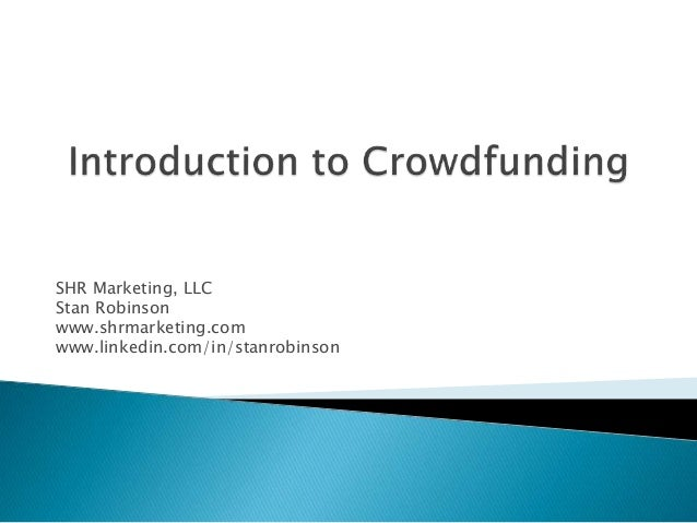 SHR Marketing, LLC Stan Robinson www.shrmarketing.com www.linkedin.com/in/stanrobinson