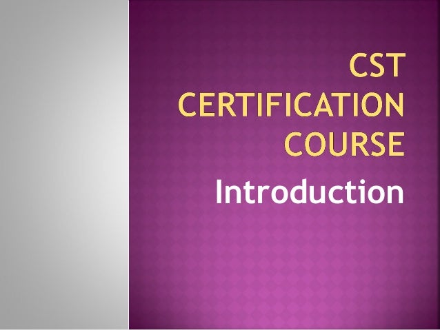 Introduction to cst