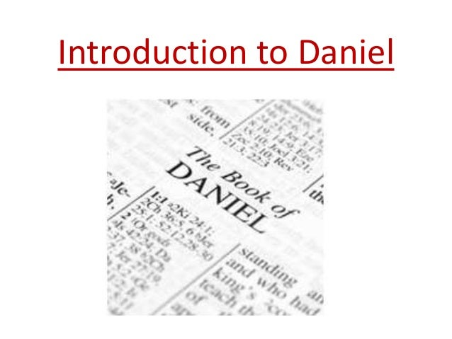 Introduction to Daniel