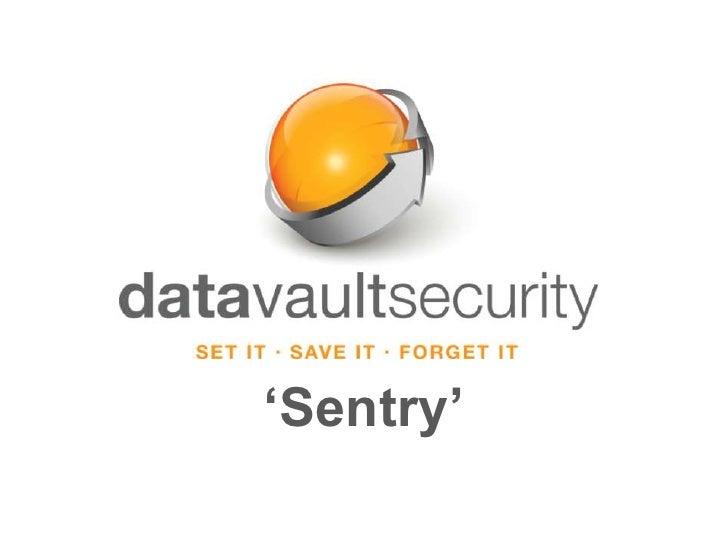 Data Vault Security Sentry