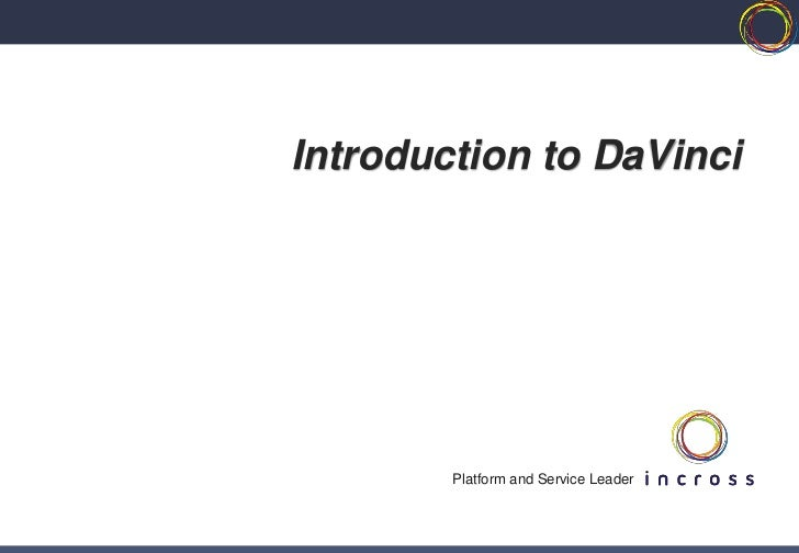 Introduction to DaVinci