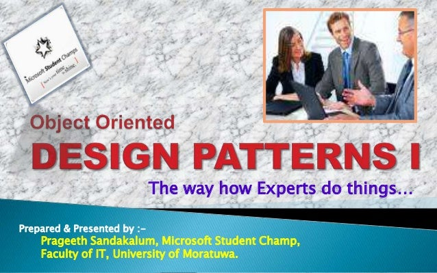The way how Experts do things…Prepared & Presented by :-    Prageeth Sandakalum, Microsoft Student Champ,    Faculty of IT...