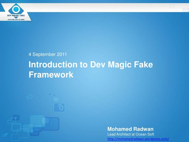 Introduction to Dev Magic Fake framework