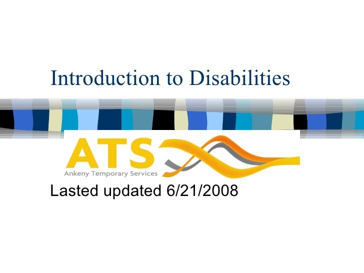 Introduction to Disabilities Lasted updated 6/21/2008