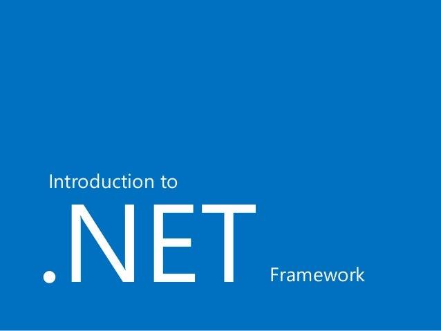 .NET Introduction to Framework