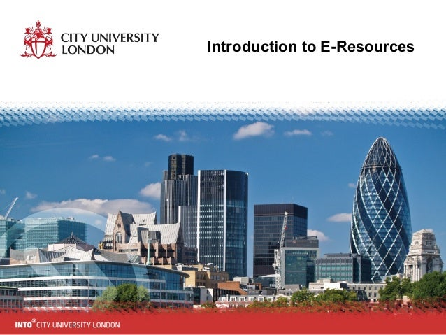 Introduction to E-resources - INTO City