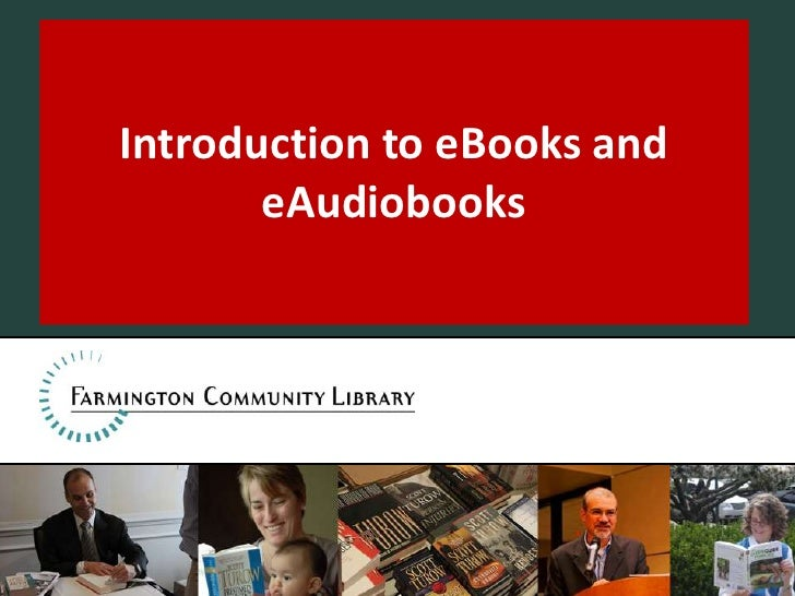 Introduction to eBooks and eAudiobooks<br />