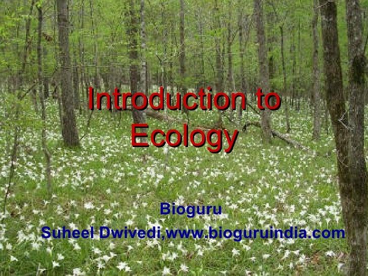 Introduction to Ecology (www.bioguruindia.com)