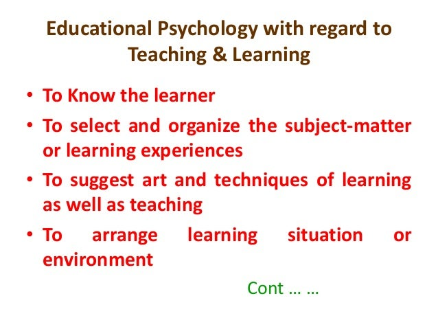 importance of educational psychology to a teaching essays The importance of education nowadays education is one of the most important subjects to discuss essay writing is important both for university learning and the professional world an essay on the necessity and importance of education the importance of educational psychology to teachers ostwald's.