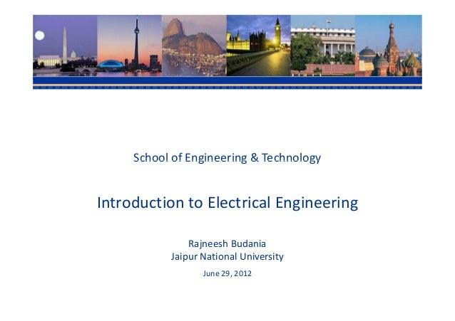 School of Engineering & TechnologyIntroduction to Electrical Engineering               Rajneesh Budania           Jaipur N...