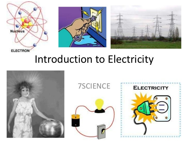 Introduction to Electricity<br />7SCIENCE<br />
