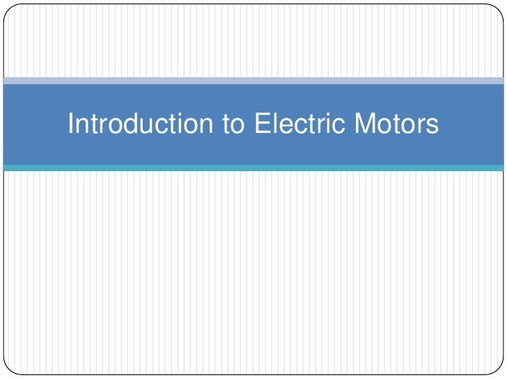 Introduction to Electric Motors