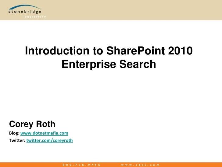 Introduction To Enterprise Search - OKCSUG 2010