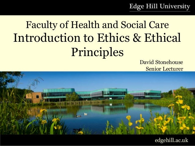 Introduction To Ethics & Ethical Principles