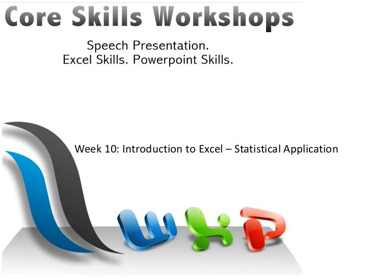 Week 10: Introduction to Excel – Statistical Application<br />