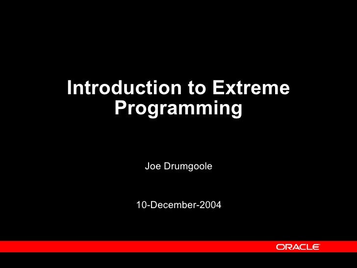 Introduction To Extreme Programming