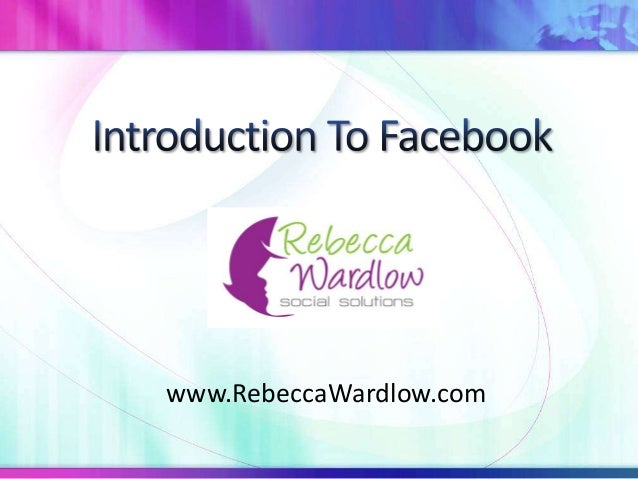 Introduction to facebook