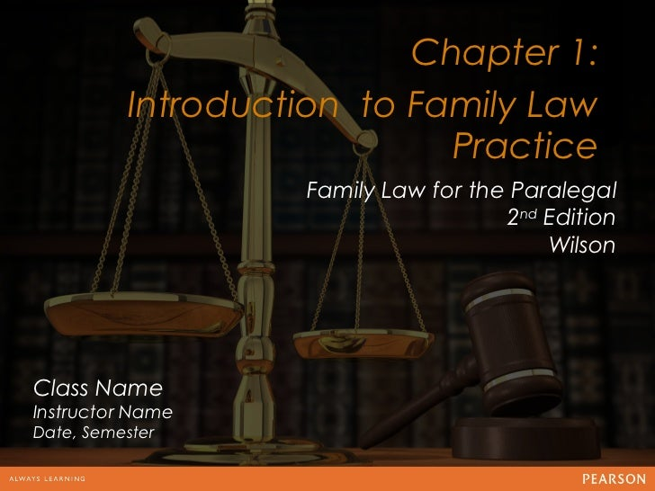 Chapter 1:          Introduction to Family Law                                   12                            Practice   ...