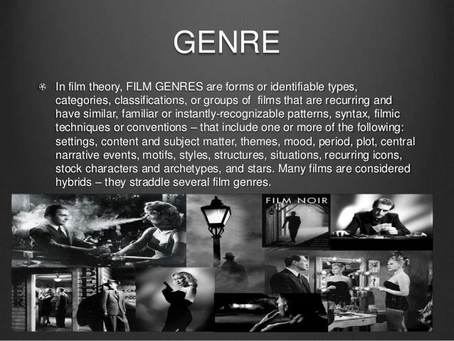 essay on genre in film Michelle clancy ap comp search this 50 years cause and effect essay classification and division essay compare and a popular film genre.