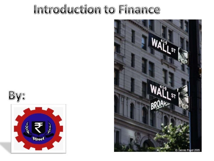 Introduction to Finance <br />  By:<br />