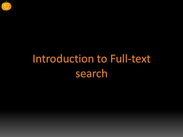 Introduction to Full-Text Search