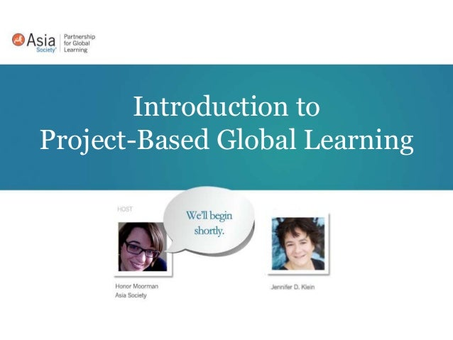 Introduction to Project Based Global Learning