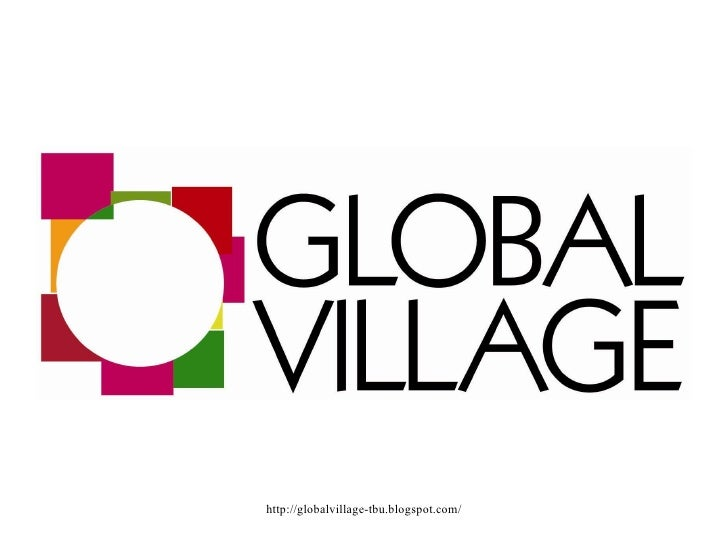 Global Village 2009 - Introduction