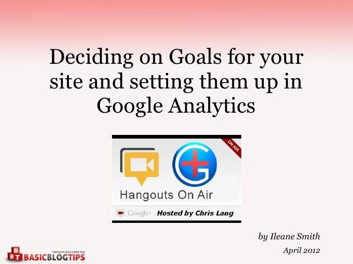 Introduction To Google Analytics Goals