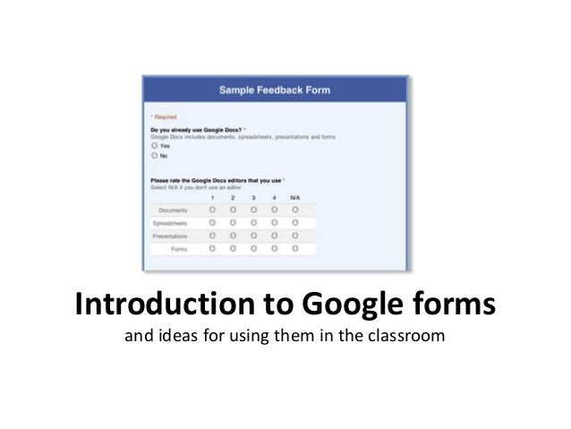 Introduction to Google forms and ideas for using them in the classroom