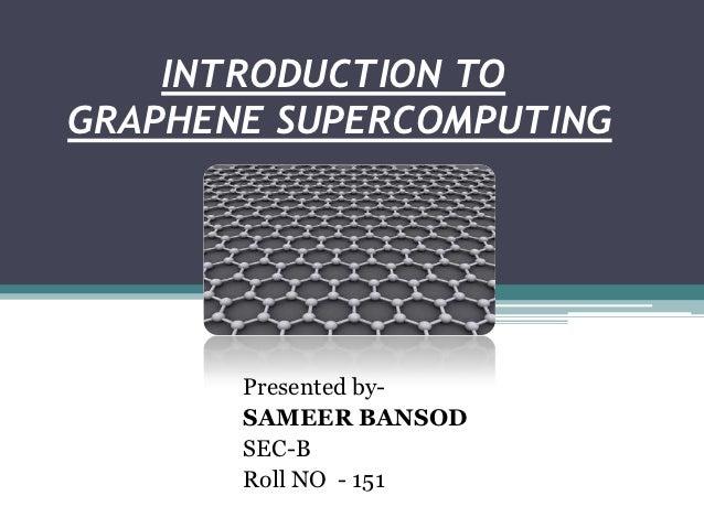 Introduction to graphene based computing