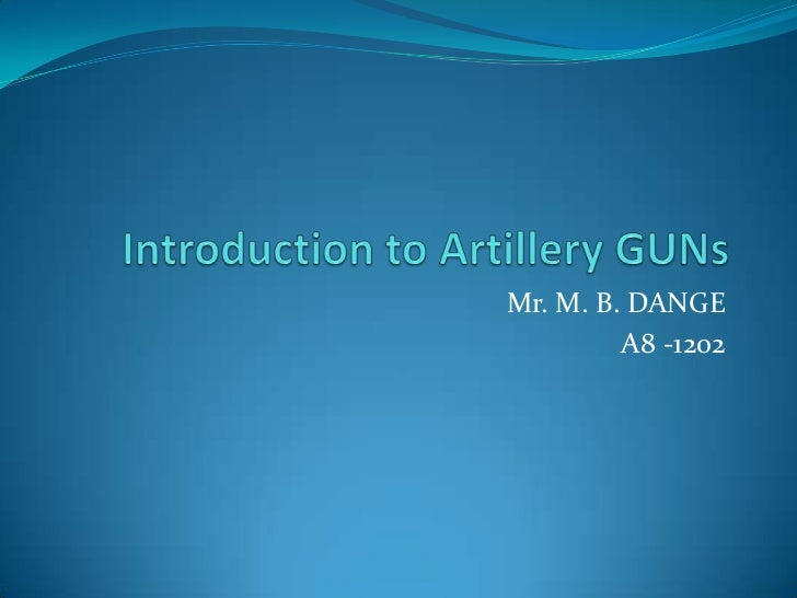 Introduction to guns-Dange