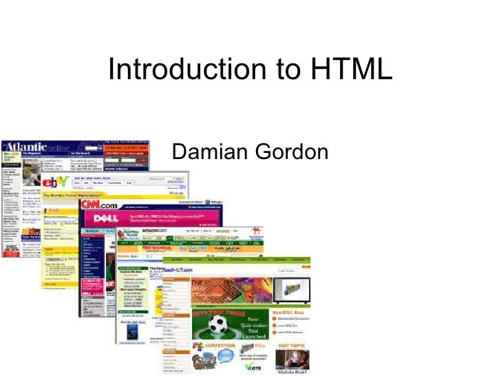 Introduction to HTML Damian Gordon