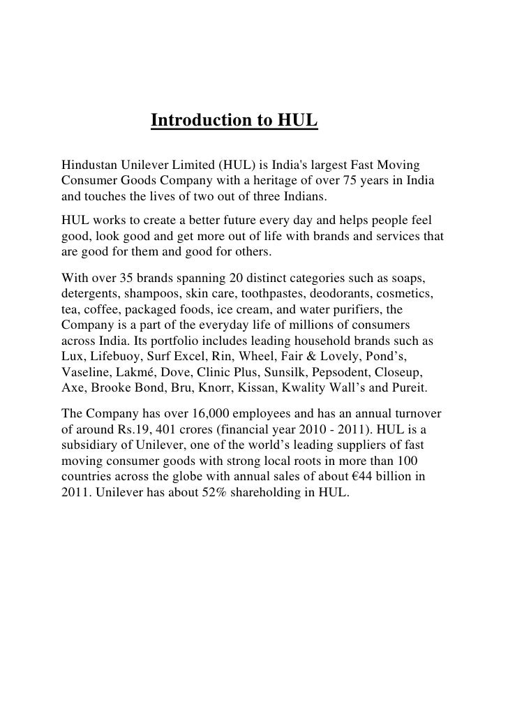 Introduction to HUL<br />Hindustan Unilever Limited (HUL) is India's largest Fast Moving Consumer Goods...