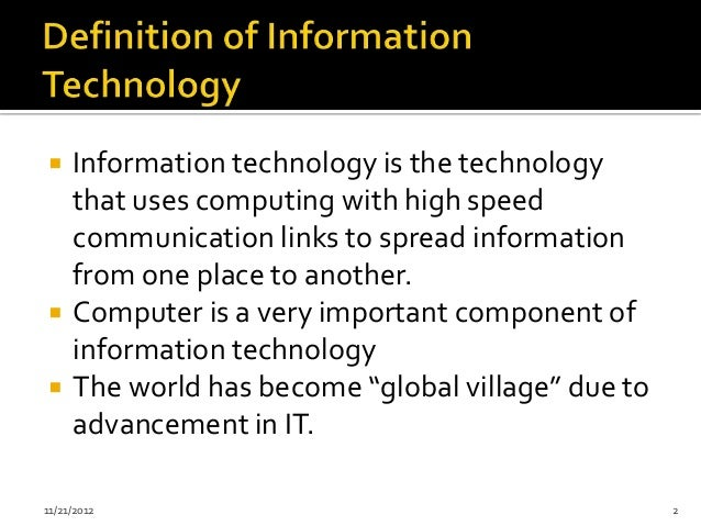 introduction to information technology Information technology (it) is a popular career field for network professionals who manage the underlying computing infrastructure of a business.