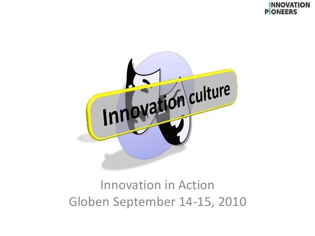 Innovation in Action Globen September 14-15, 2010