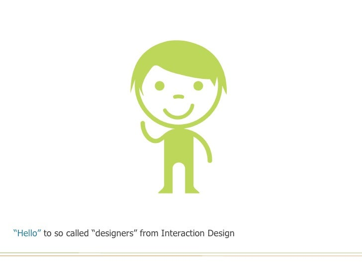 """ Hello""  to so called ""designers"" from Interaction Design"