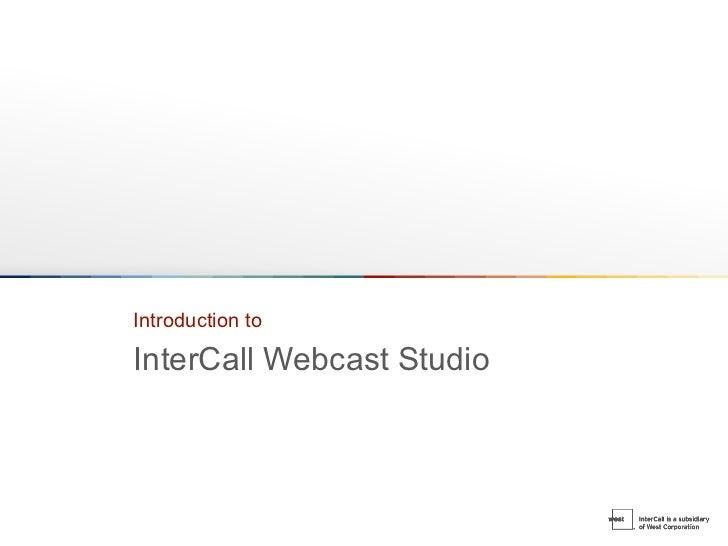 Introduction To Inter Call Webcast Studio Emea