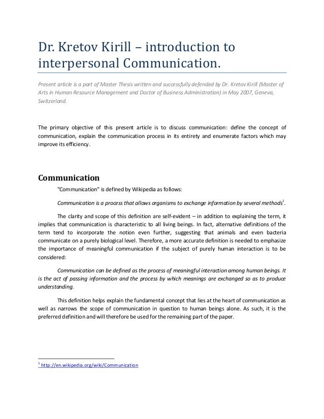 Dr. Kretov Kirill – introduction tointerpersonal Communication.Present article is a part of Master Thesis written and succ...