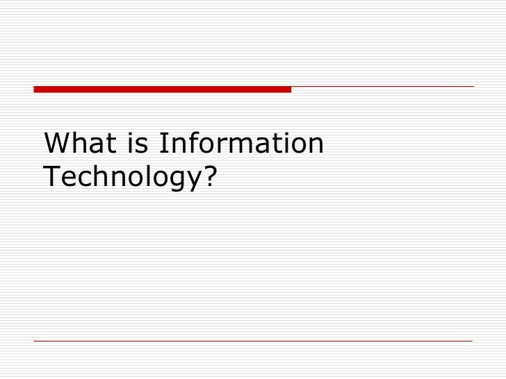 What is InformationTechnology?