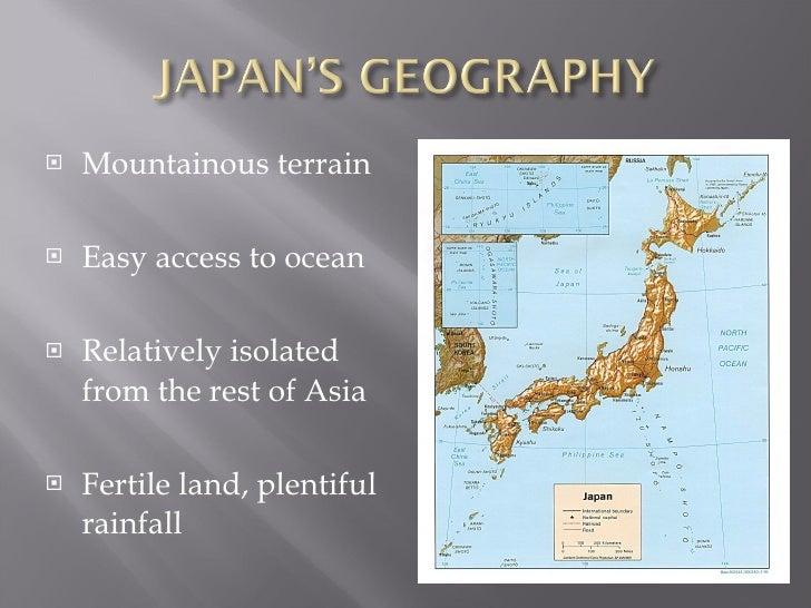 <ul><li>Mountainous terrain </li></ul><ul><li>Easy access to ocean </li></ul><ul><li>Relatively isolated from the rest of ...