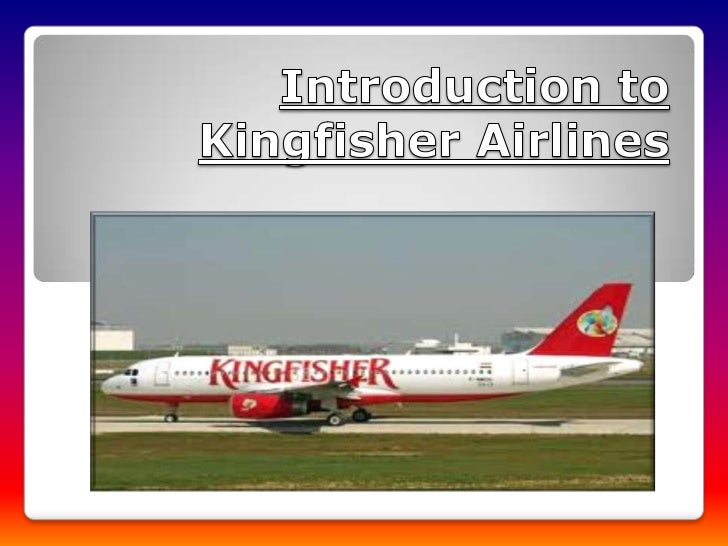 Introduction to kingfisher airlines