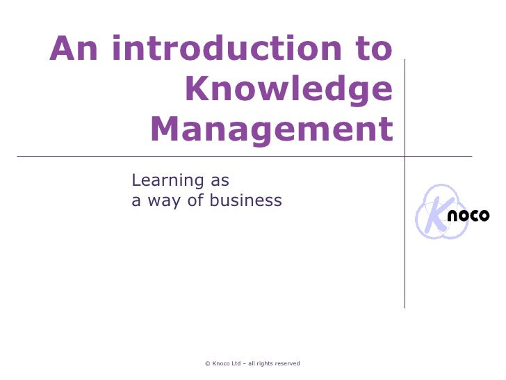 an introduction to the importance of shared knowledge An introduction to practice knowledge and skills and to recognise the importance of formal knowledge of and demonstrate the ability to share.