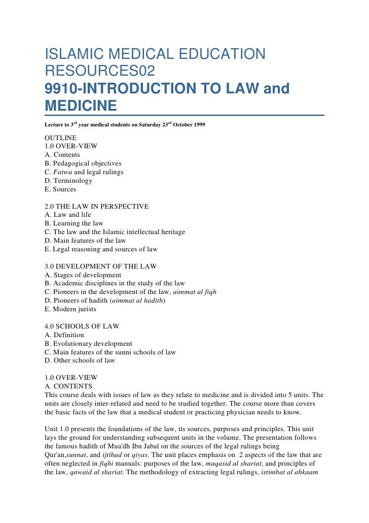 ISLAMIC MEDICAL EDUCATION RESOURCES029910-INTRODUCTION TO LAW and MEDICINELecture to 3rdyear medical students onSaturday...