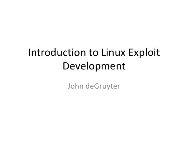 Introduction to Linux Exploit Development