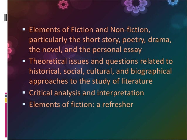 elements of fiction 2 essay Every piece of fiction from oedipus rex to charlie's angels uses the seven elements of fiction to create fictional worlds that make us laugh and cry, hope and dream.