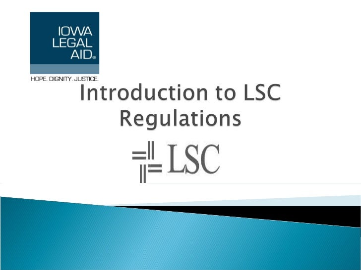 Introduction to LSC Regulations