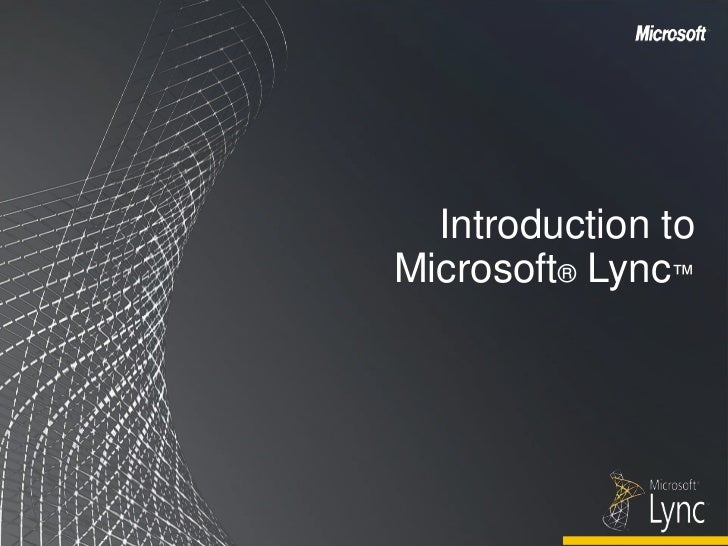 Introduction To Lync Part  Final