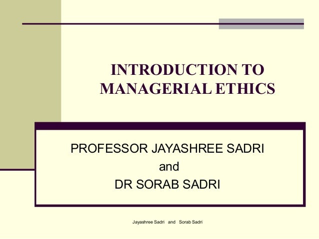 Introduction to managerial ethics