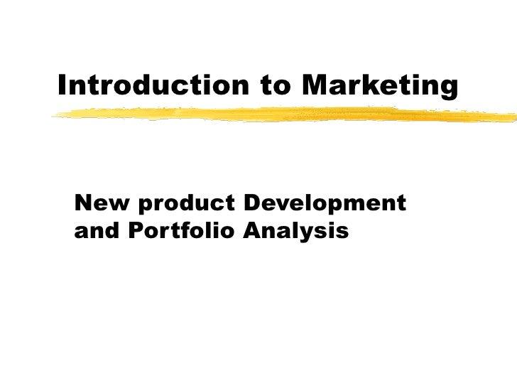 Introduction to Marketing New product Development and Portfolio Analysis